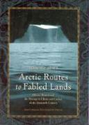 Arctic Routes to Fabled Lands: Olivier Brunel and the Passage to China and Cathay in the Sixteenth Century