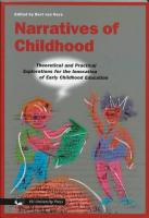 Narratives of Childhood: Theoretical and Practical Explorations for the Innovation of Early Childhood Education