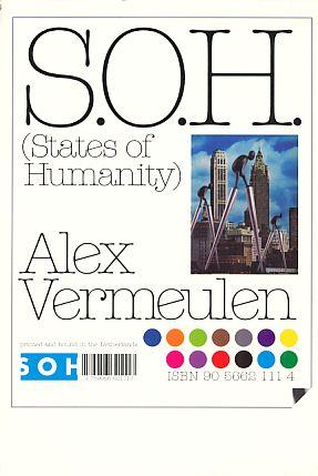 S.O.H. (States of Humanity). - Vermeulen, Alex