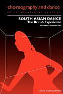 South Asian Dance: The British Experience