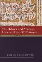 The Hebrew and Aramaic Lexicon of the Old Testament (2 vol. set): Study Edition, 2 Volumes
