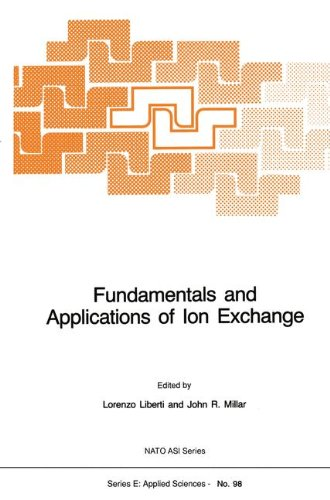 Fundamentals and Applications of Ion Exchange - Lorenzo Liberti; John R. Millar