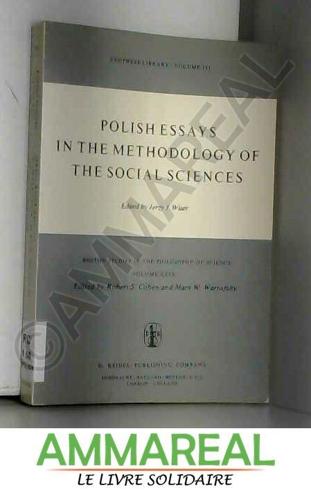 Polish Essays in the Methodology of the Social Sciences (Boston Studies in the Philosophy and History of Science) - J. Wiatr