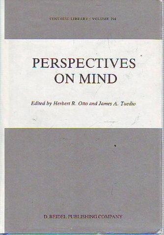 PERSPECTIVES ON MIND. - OTTO/TUEDIO Herbert R./James A.