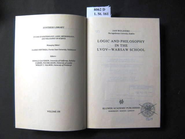 Logic and Philosophy in the Lvov-Warsaw School. - Wolenski, Jan.