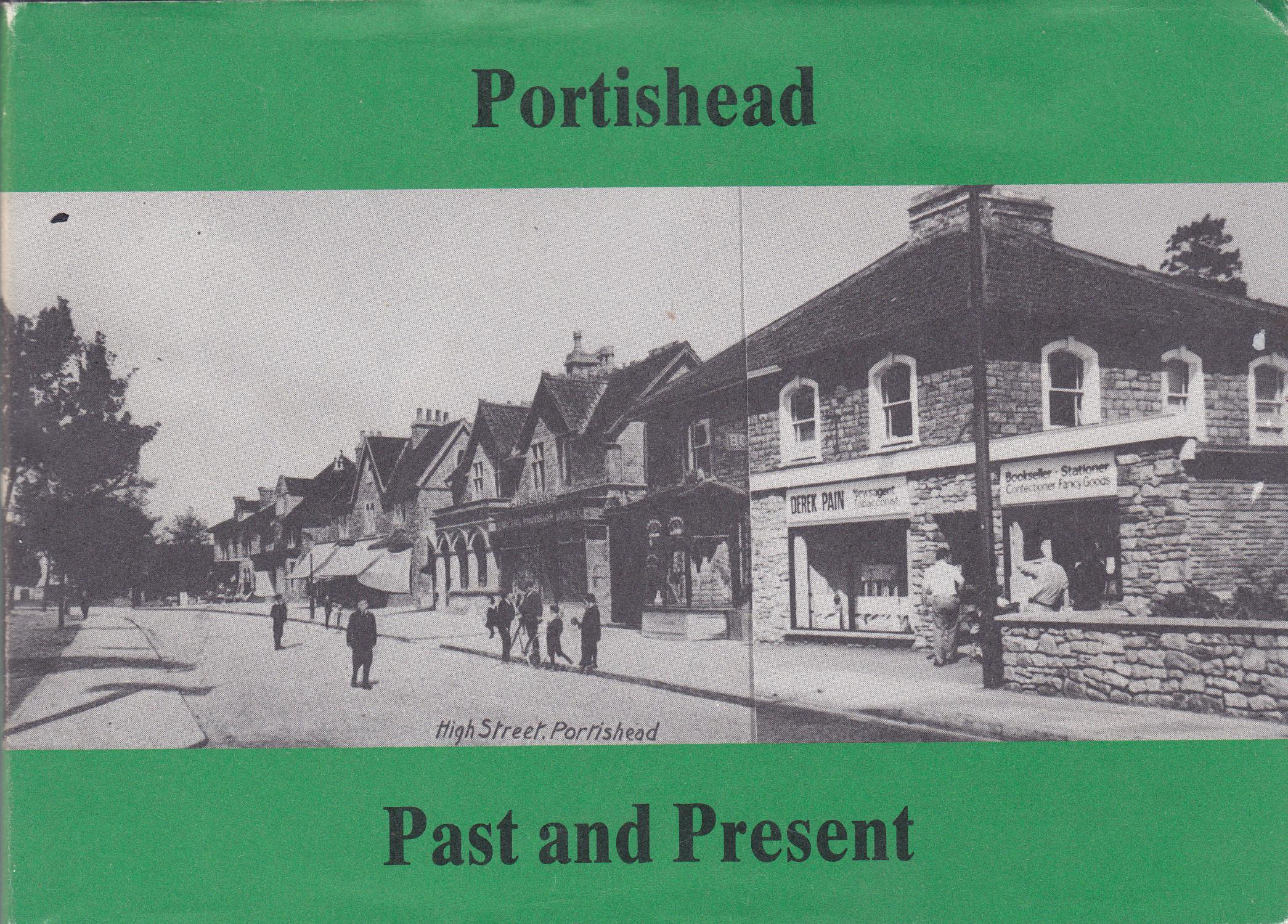 Portishead Past and Present