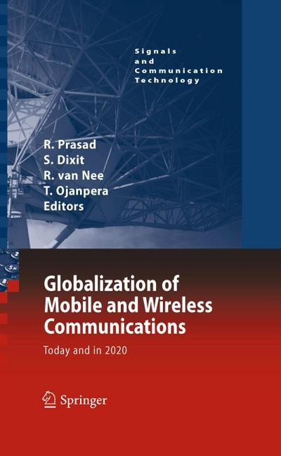 Globalisation of Mobile and Wireless Communications : Today and in 2020 - Ramjee Prasad