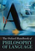 The Oxford Handbook of Philosophy of Language