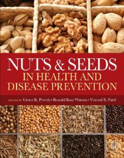 Nuts and Seeds in Health and Disease Prevention - Herausgegeben von Preedy, Victor R.; Watson, Ronald Ross; Patel, Vinood B.