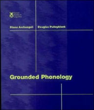 Grounded Phonology - Diana Archangeli