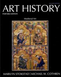 Art History, Portable Edition - Books 1-6 - Marilyn Stokstad and Michael Cothren