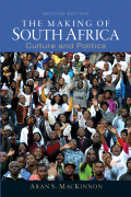 Making of South Africa, The: Culture and Politics - Aran S. MacKinnon Ph.D.
