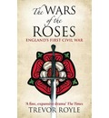 The Wars of the Roses - Trevor Royle