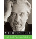 Selected Poems - Anthony Hecht