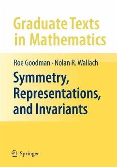 Symmetry, Representations, and Invariants - Goodman, Roe; Wallach, Nolan R.