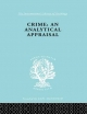 Crime: an Analytical Appraisal - Manuel Lopez-Rey