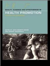 Quality, Evidence and Effectiveness in Health Promotion - Davies, John K. (EDT)/ MacDonald, Gordon (EDT)