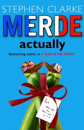 Merde Actually - Clarke, Stephen