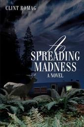 A Spreading Madness - Romag, Clint