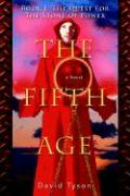 The Fifth Age: Book I: The Quest for the Stone of Power