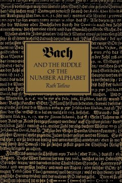 Bach and the Riddle of the Number Alphabet - Tatlow, Ruth Ruth, Tatlow