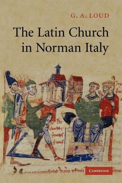 The Latin Church in Norman Italy - Loud, G. a.