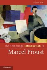 The Cambridge Introduction to Marcel Proust - Adam Watt