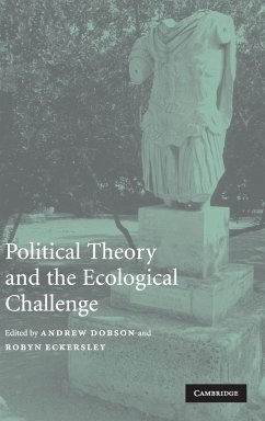 Political Theory and the Ecological Challenge - Dobson, Andrew / Eckersley, Robyn (eds.)