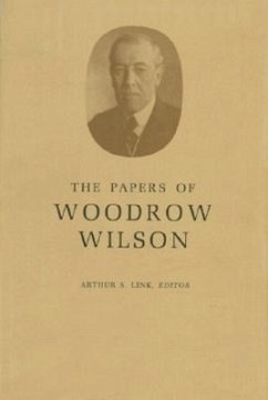The Papers of Woodrow Wilson, Volume 38: August 7-November 19, 1916 - Wilson, Woodrow