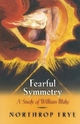 Fearful Symmetry - Northrop Frye