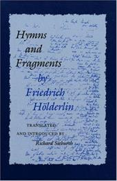 Hymns and Fragments: - Holderlin, Friedrich / H. Lderlin, Friedrich / Sieburth, Richard