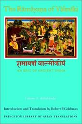 Balakanda: An Epic of Ancient India - Valmiki / Goldman, Robert P.