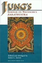 "Jung's Seminar on Nietzsche's ""Zarathustra"": (Abridged Edition) - Jung, Carl Gustav / Jarrett, James L."