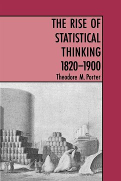 The Rise of Statistical Thinking, 1820-1900 - Porter, Theodore M.