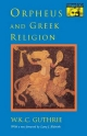 Orpheus and Greek Religion - William Keith Chambers Guthrie; L. Alderlink