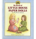 My Book of Little House Paper Dolls - Laura Ingalls Wilder