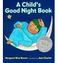 A Child's Good Night Book - Margaret Wise Brown