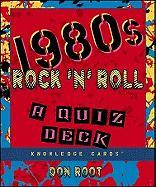 1980s Rock & Roll: Knowledge Cards