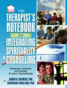 The Therapist's Notebook for Integrating Spirituality in Counseling I: Homework, Handouts, and Activities for Use in Psychotherapy