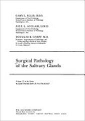 Surgical Pathology of the Salivary Glands: Volume 25 in the Major Problems in Pathology Series - Ellis, Albert / Auclair / Ellis, Gary L.