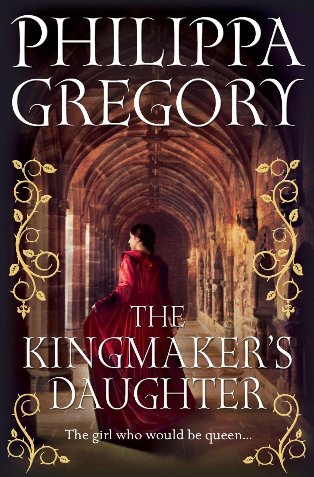 The Kingmaker s Daughter - Gregory, Philippa