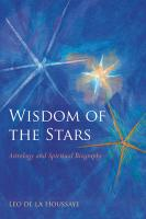 Wisdom of the Stars: Astrology and Spiritual Biography