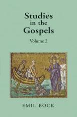 Studies in the Gospels. Volume 2 - Emil Bock (author), Margaret L. Mitchell (translator)
