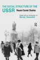 The Social Structure of the USSR - Murray Yanowitch
