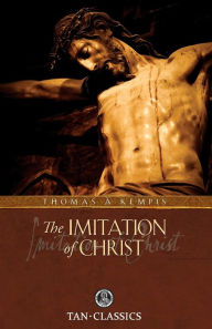 Imitation of Christ: Classic Devotions in Today's Language - James Watkins