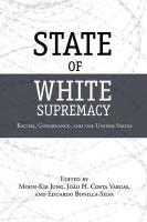State of White Supremacy: Racism, Governance, and the United States