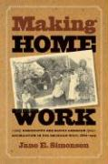 Making Home Work: Domesticity and Native American Assimilation in the American West, 1860-1919