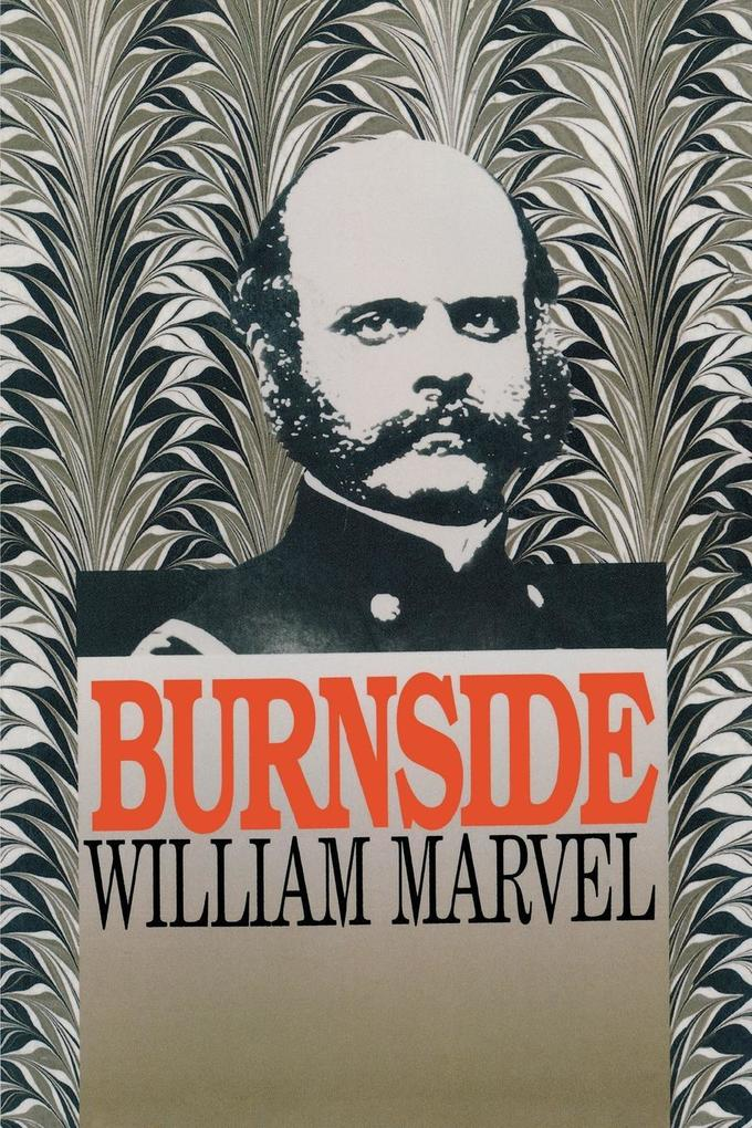 Burnside als Taschenbuch von William Marvel - The University of North Carolina Press