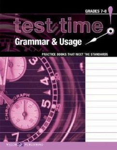 Test Time! Practice Books That Meet the Standards: Grammar & Usage - Walch Publishing