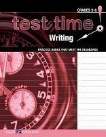 Test Time! Practice Books That Meet the Standards: Writing - Walch Publishing